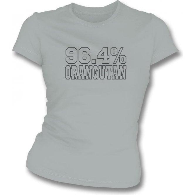 96.4% Orangutan (As Worn By Bill Bailey) Womens Slim Fit T-Shirt