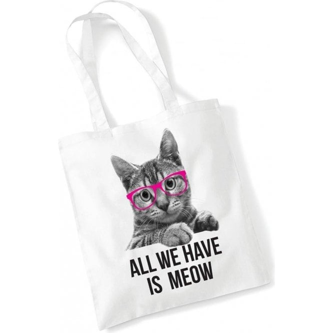 All We Have Is Meow Long Handled Tote Bag