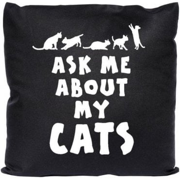 Ask Me About My Cats Cushion