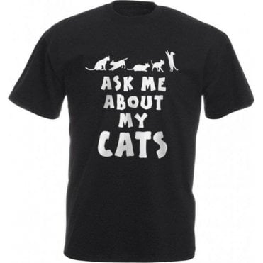 Ask Me About My Cats Kids T-Shirt