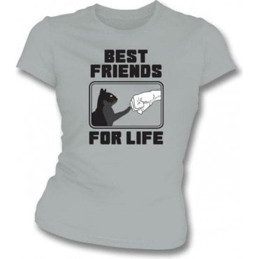 Best Friends For Life Womens Slim Fit T-Shirt