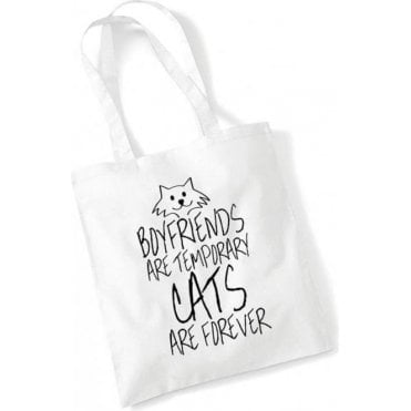 Boyfriends Are Temporary, Cats Are Forever Long Handled Tote Bag