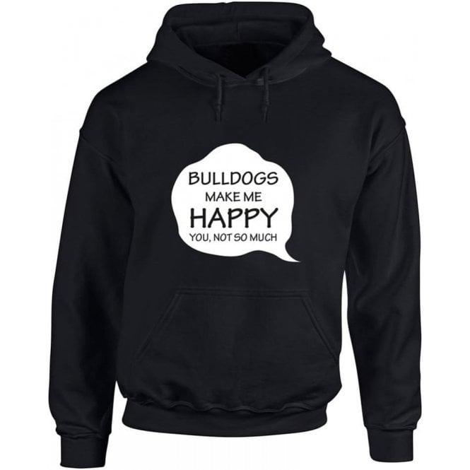 Bulldogs Make Me Happy Hooded Sweatshirt