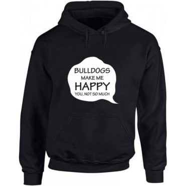 Bulldogs Make Me Happy Kids Hooded Sweatshirt