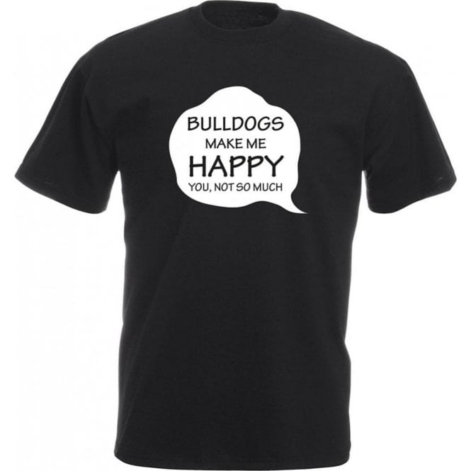 Bulldogs Make Me Happy Kids T-Shirt