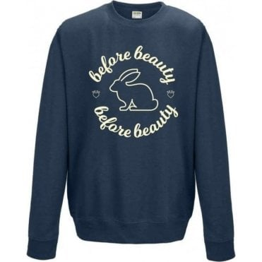 Bunnies Before Beauty Sweatshirt