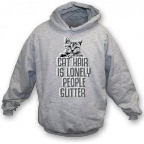 Cat Hair Is Lonely People Glitter Hooded Sweatshirt