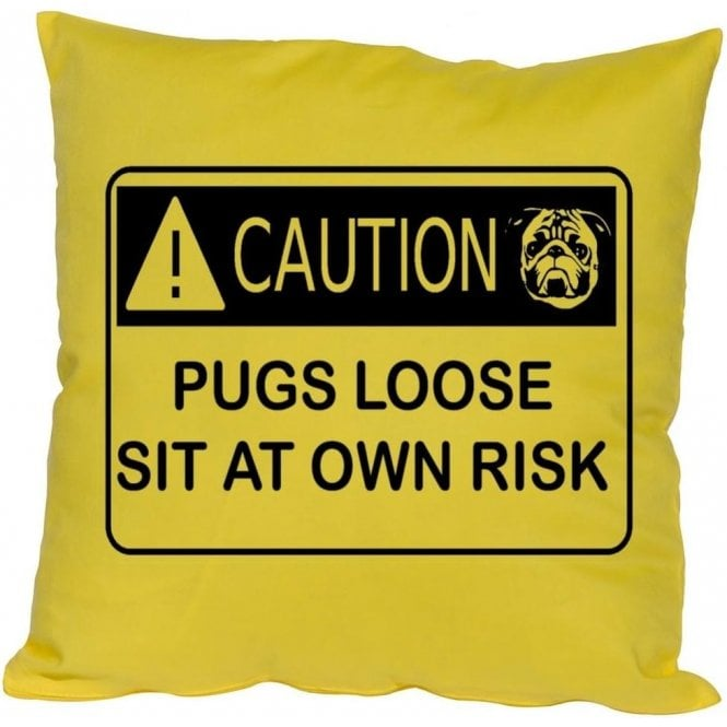 Caution - Pugs Loose Cushion