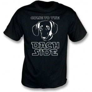 Come To The Dach Side Kids T-Shirt