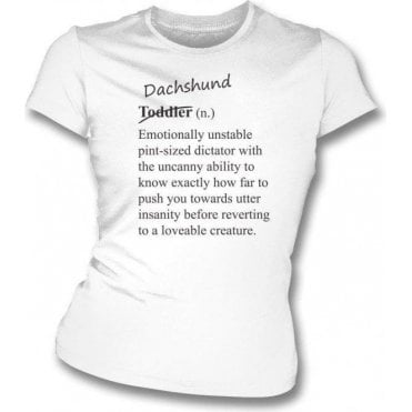 Dachshund Definition Womens Slim Fit T-Shirt