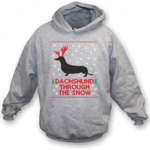 Dachshund Through The Snow Hooded Sweatshirt