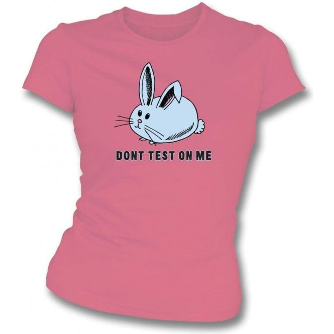 Don't Test On Me Womens Slim Fit T-Shirt
