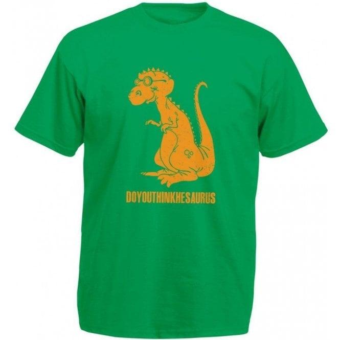 Doyouthinkhesaurus Kids T-Shirt