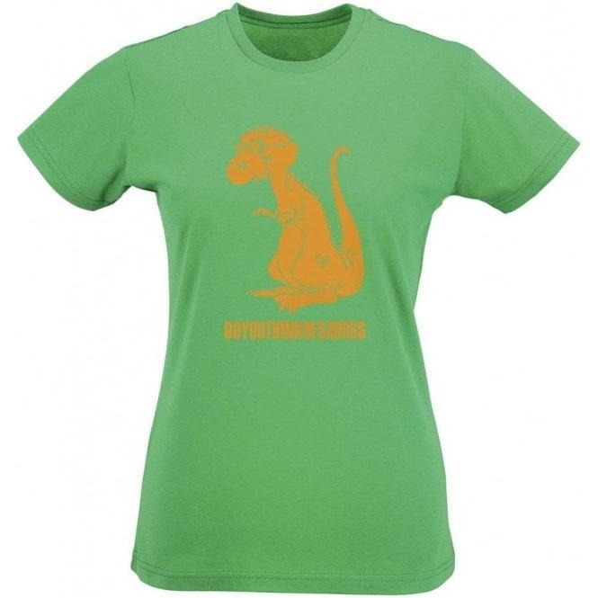 Doyouthinkhesaurus Women's Slim Fit T-Shirt