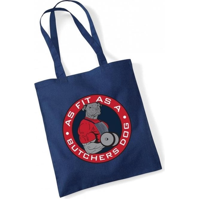 Fit As A Butcher's Dog Long Handled Tote Bag