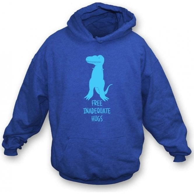 Free Inadequate Hugs Hooded Sweatshirt