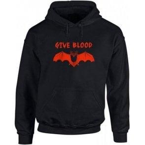 Give Blood Hooded Sweatshirt