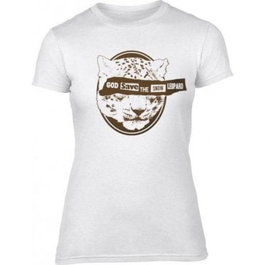 God Save The Snow Leopard Womens Slim Fit T-Shirt