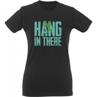 Hang In There Women's Slim Fit T-Shirt