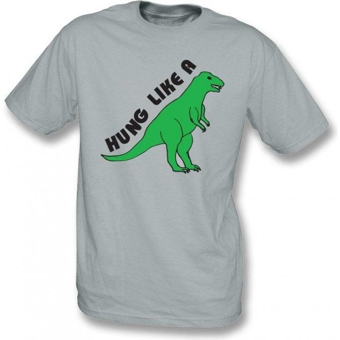 Hung Like A Dinosaur T-Shirt