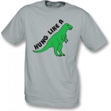 Hung Like A Dinosaur T-Shirt