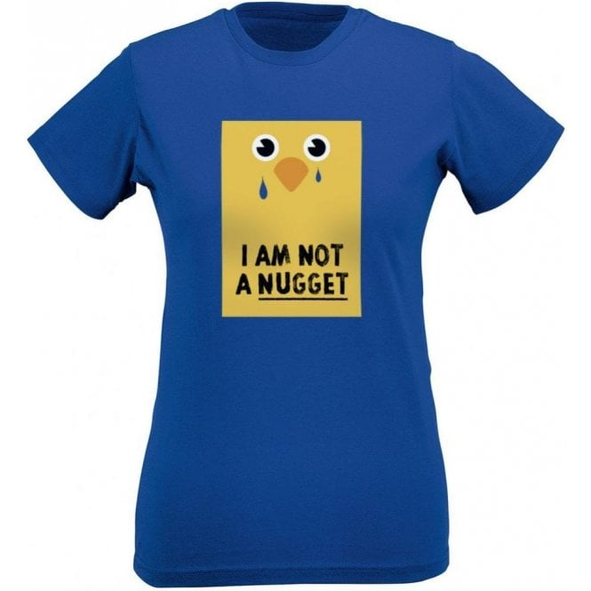 I Am Not A Nugget Womens Slim Fit T-Shirt