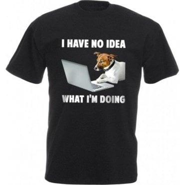 I Have No Idea What I'm Doing Kids T-Shirt