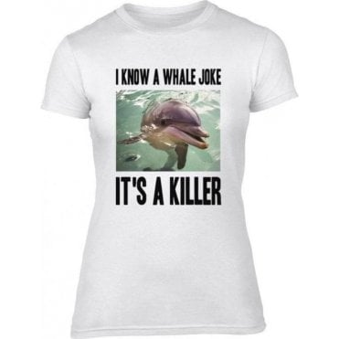 I Know A Whale Joke Women's Slim Fit T-Shirt