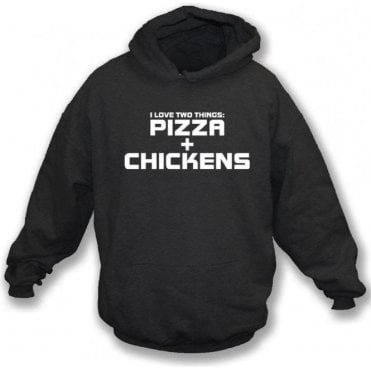 I Love Two Things: Pizza & Chickens Kids Hooded Sweatshirt