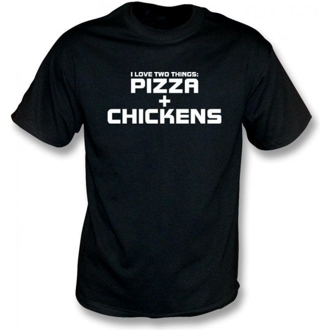 I Love Two Things: Pizzas & Chickens Kids T-Shirt