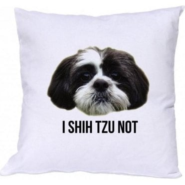 I Shih Tzu Not Cushion
