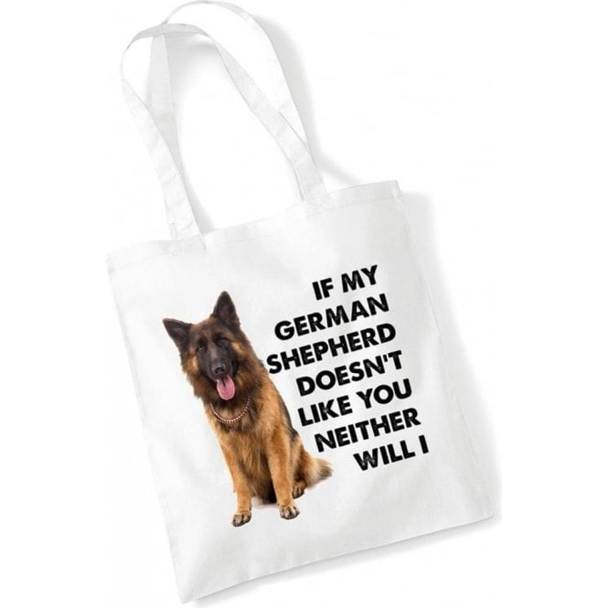 If My German Shepherd Doesn't Like You... Long Handled Tote Bag