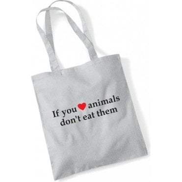 If You Heart Animals, Don't Eat Them Long Handle Bag