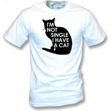 I'm Not Single, I Have A Cat Kids T-Shirt