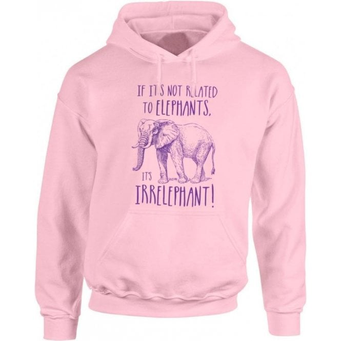 Irrelephant Hooded Sweatshirt