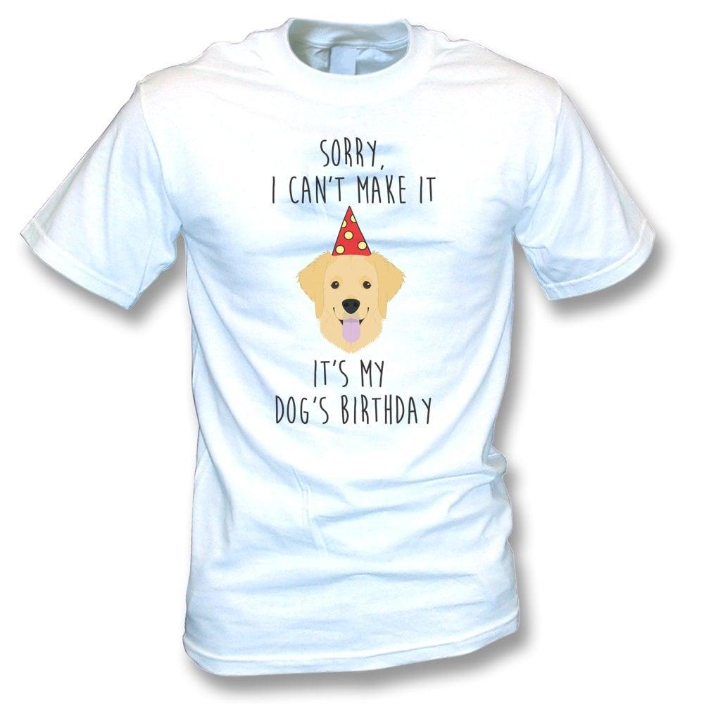 Its My Dogs Birthday Labrador T Shirt