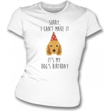 It's My Dog's Birthday (Spaniel) Womens Slim Fit T-Shirt