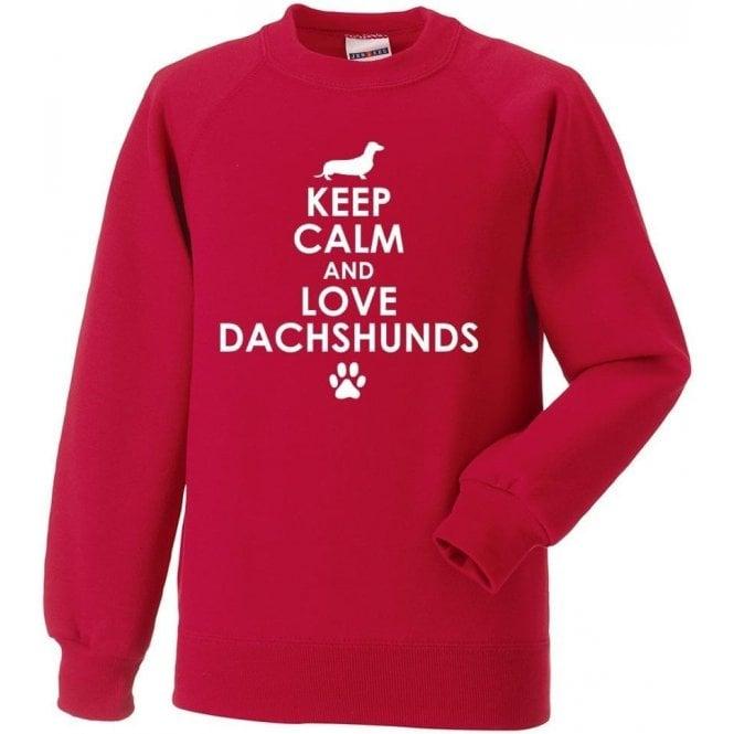 Keep Calm And Love Dachshunds Sweatshirt