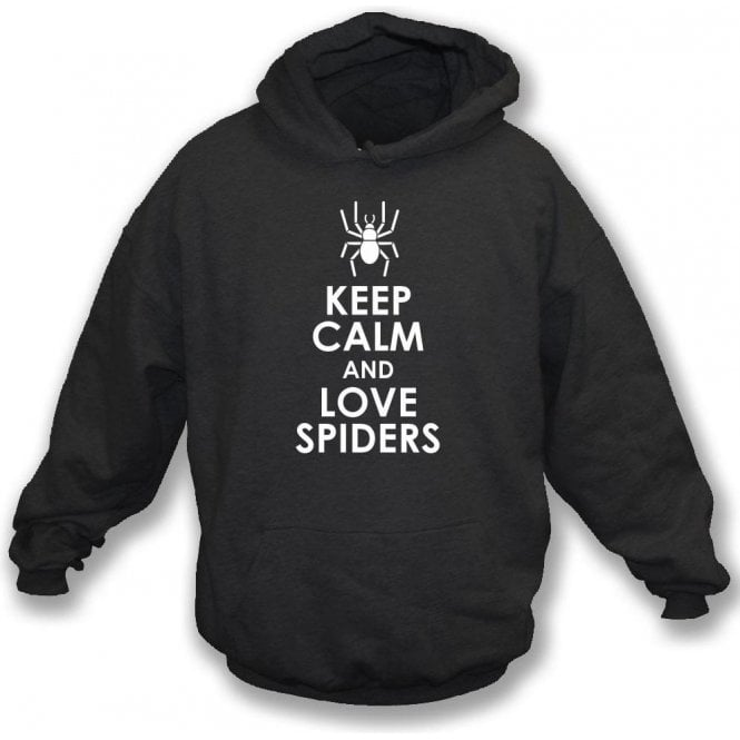 Keep Calm And Love Spiders Hooded Sweatshirt
