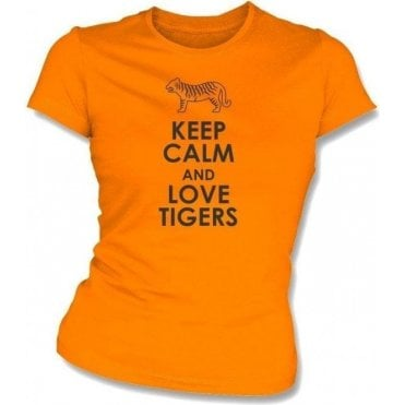 Keep Calm And Love Tigers Womens Slim Fit T-Shirt