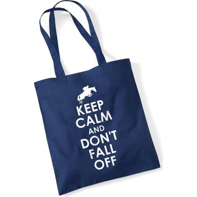 Keep Calm & Don't Fall Off Long Handled Tote Bag