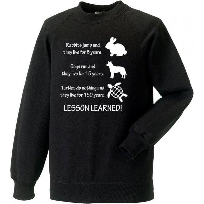 Lesson Learned Sweatshirt