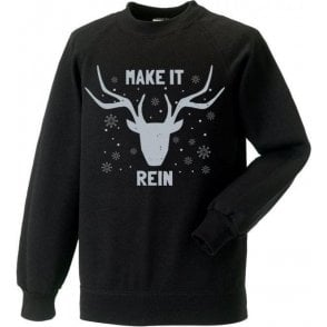 Make It Rein Sweatshirt