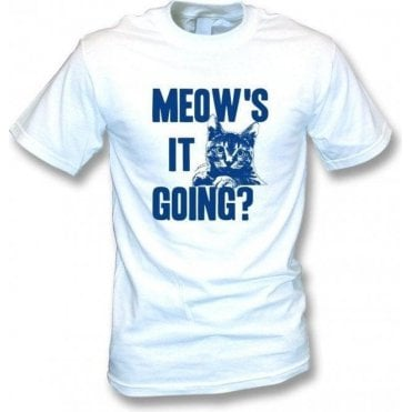 Meow's It Going T-Shirt
