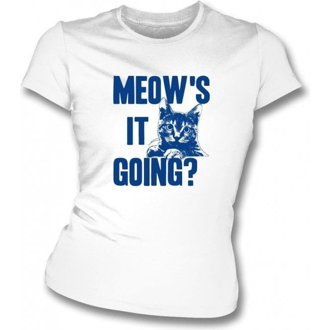 Meow's It Going Womens Slim Fit T-Shirt