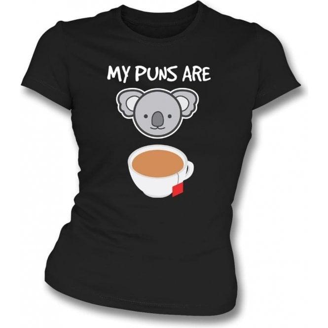 My Puns Are Koala Tea Womens Slim Fit T-Shirt
