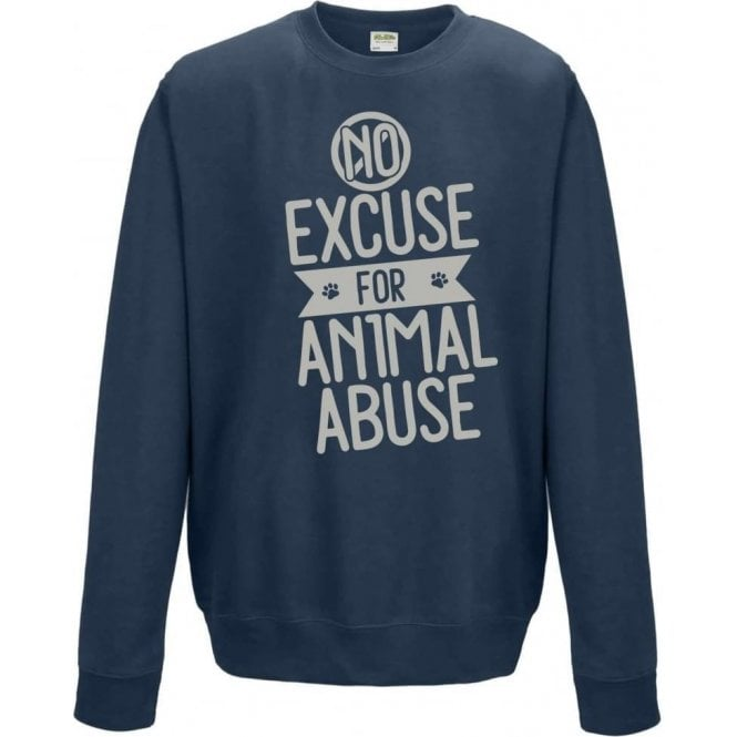 No Excuse For Animal Abuse Sweatshirt
