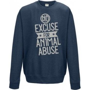 No Excuse For Animal Abuse Sweatshirt