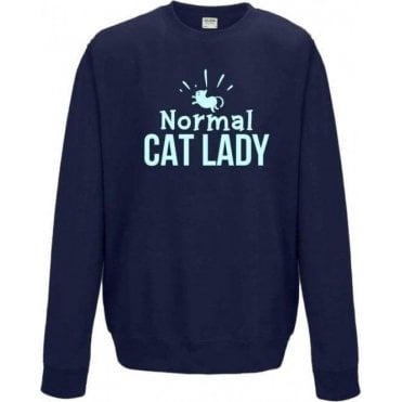 Normal Cat Lady Sweatshirt