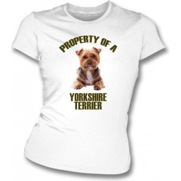 Property Of A Yorkshire Terrier Womens Slim Fit T-Shirt